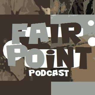 Fair Point Podcast